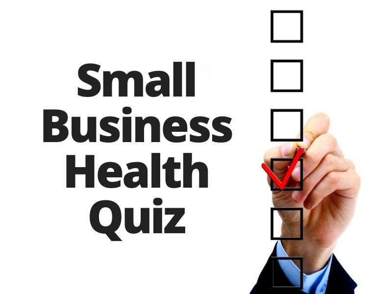 My Orange County Small Business Health Quiz (Part 2)